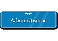 Administration Showcase Hospital Sign