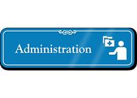 Administration Hospital Showcase Sign