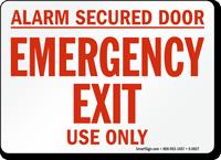 Alarm Secured Door Emergency Sign