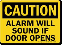Caution Alarm Sound Door Opens Sign