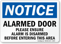 Alarmed Door OSHA Notice Sign