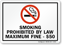 Smoking Prohibited By Law Fine $50 Sign