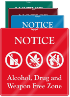 Alcohol, Drug And Weapon Free Zone Wall Sign