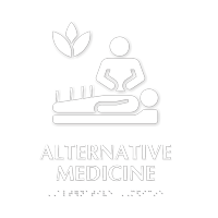 Alternative Medicine Braille Sign with Natural Therapies Symbol