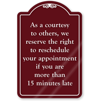 Right To Reschedule Appointment ShowCase Sign
