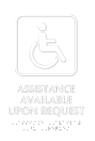 Assistance Available Upon Request Tactile Touch Braille Sign