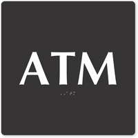 ATM TactileTouch Braille Sign