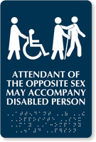 Attendant Of Opposite Sex Accompany Disabled Person Sign