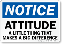 Attitude Makes A Big Difference Notice Sign