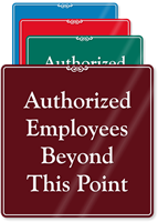 Authorized Employees Beyond This Point Sign