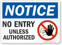 Notice Entry Unless Authorized Sign