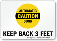 Automatic Door Caution - Keep Back 3 Feet