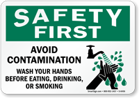 Safety First: Avoid Contamination Wash Hands Sign