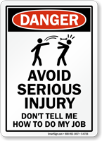 Avoid Serious Injury Humorous Danger Sign