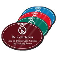 Be Courteous Take Calls Outside ShowCase Sign