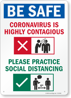 Be Safe Practice Social Distancing Sign