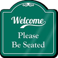 Be Seated Signature Style Showcase Sign
