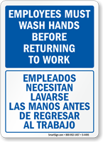 Employees Wash Hands Before Returning Bilingual Sign