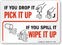 If You Drop It Pick Up Sign