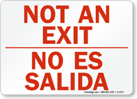 Not An Exit (Bilingual) Sign