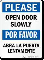 Bilingual Open Door Slowly Sign