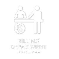 Billing Department TactileTouch Braille Hospital Sign