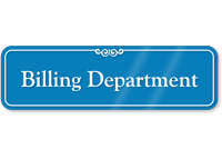 Billing Department Showcase Hospital Sign