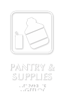 Pantry And Supplies Symbol TactileTouch™ Sign with Braille