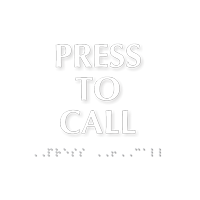 Braille Press To Call TactileTouch™ Sign
