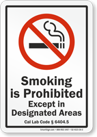 California Smoking Except In Designated Areas Sign