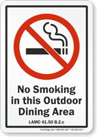 Los Angeles No Smoking In This Outdoor Dining Area Sign