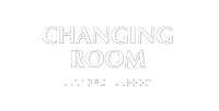 Changing Room Tactile Touch Braille Sign