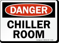 Chiller Room OSHA Danger Sign
