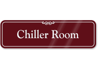 Chiller Room ShowCase Wall Sign
