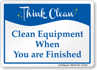 When Your Finished Clean Equipments Sign