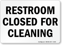 Restroom Closed Cleaning Sign