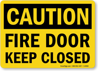 Caution Fire Door Keep Closed Sign