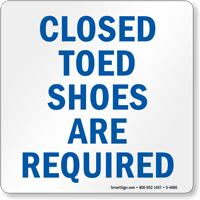 Closed Toed Shoes Required Sign