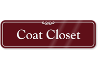 Coat Closet Showcase Wall Sign