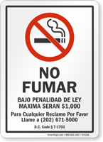 NO FUMAR BAJO PENALIDAD DE LEY MAXIMA SERAN Spanish Sign