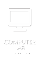 Computer Lab Symbol TactileTouch™ Sign with Braille