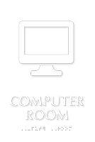 Computer Room TactileTouch™ Sign with Braille