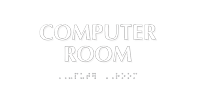 Computer Room Tactile Touch Braille Sign