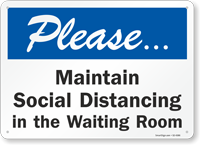 Maintain Social Distancing In The Waiting Room Sign