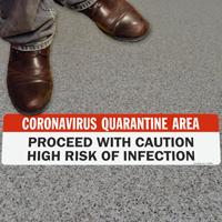 Coronavirus Quarantine Area Proceed with Caution