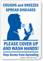 Coughs And Sneezes Spread Diseases Wash Hands Sign
