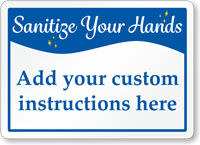 Custom Sanitize Your Hands Sign