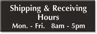 Custom Shipping & Receiving Hours Sign