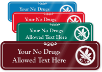 Custom Drugs Prohibited ShowCase Wall Sign