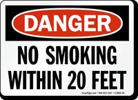 OSHA Danger No Smoking Within 20 Feet Sign